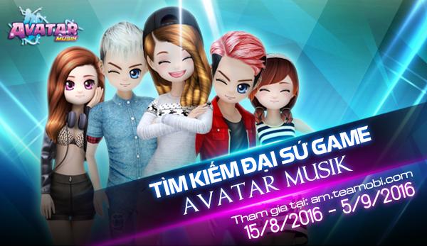 Tìm kiếm đại sứ game Avatar Musik